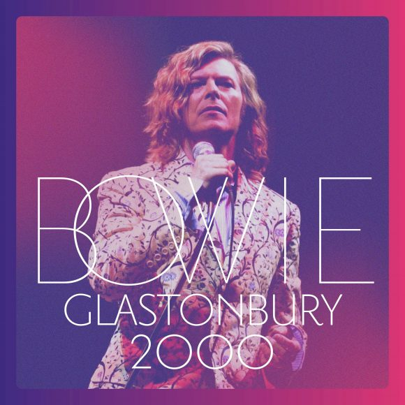 David Bowie – Glastonbury 2000 album cover